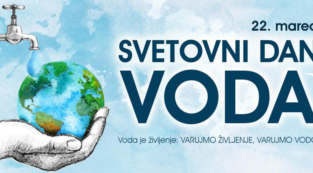 SVETOVNI DAN VODA – 22. marec
